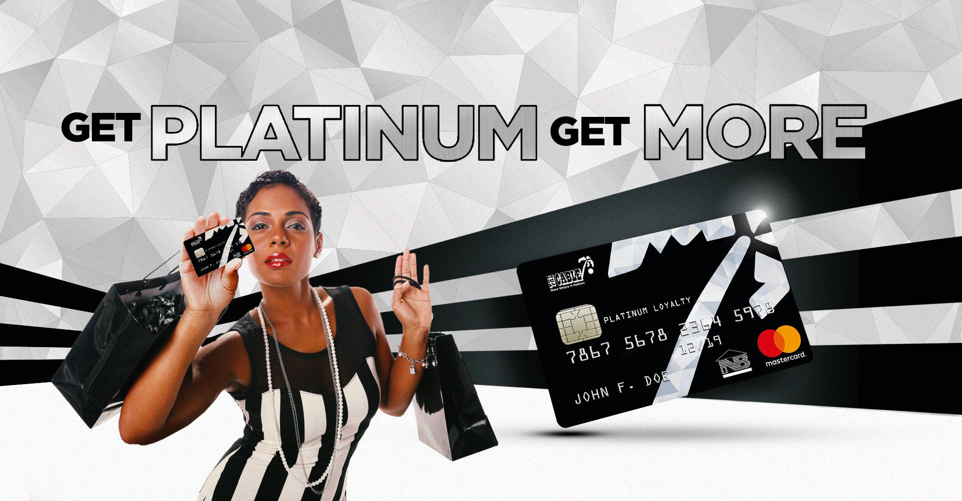 Get Platinum Get More