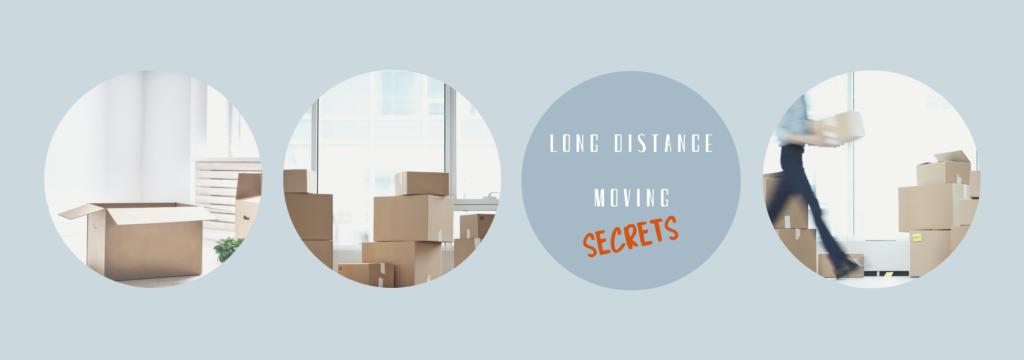 Long Distance Moving Secrets
