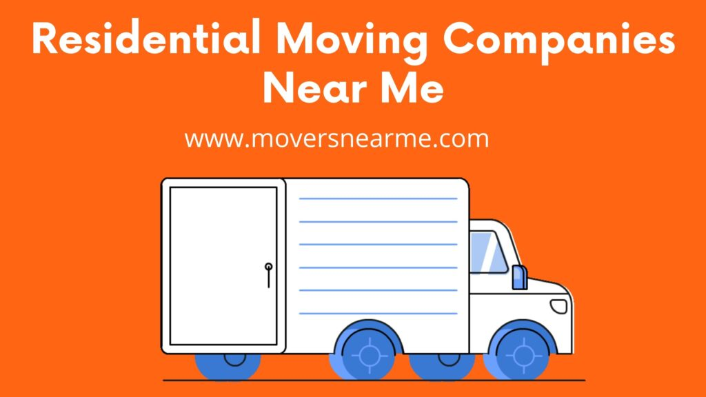 Residential Moving Companies Near Me