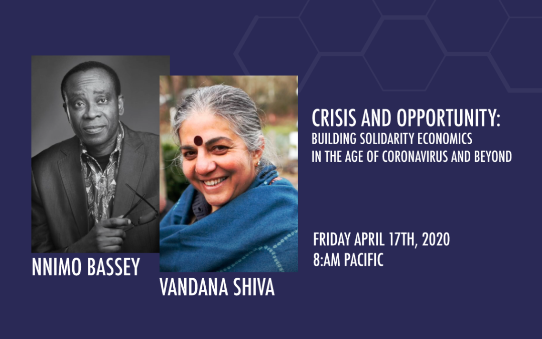 Crisis and Opportunity: Building Solidarity Economics in the Age of Coronavirus and Beyond