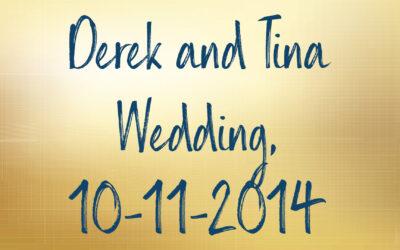 Derek and Tina Wedding, 10-11-2014