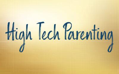 High Tech Parenting