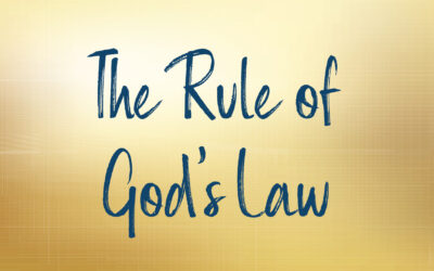 The Rule of God's Law