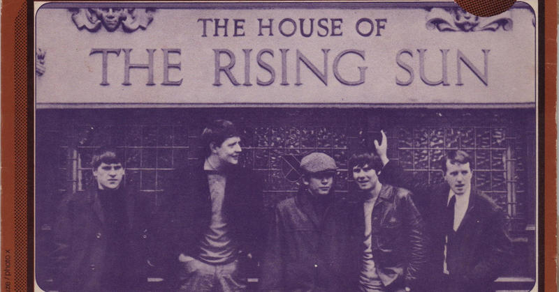 Eric Burdon and the Animals made the song famous.
