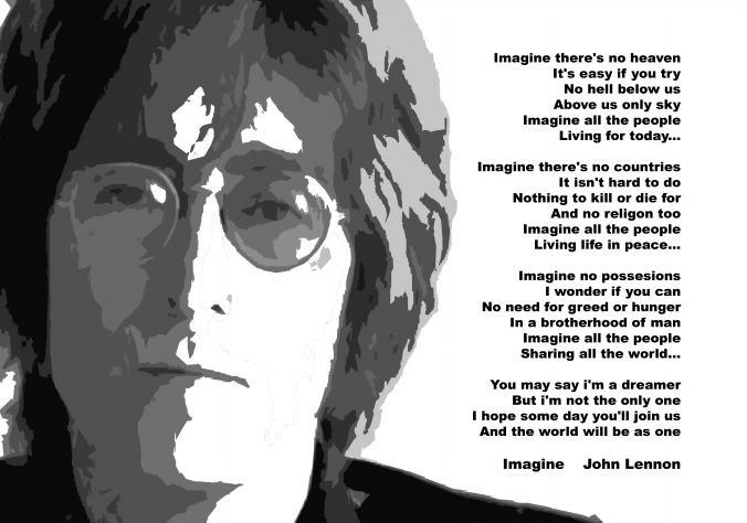 The lyrics to John Lennon's classic song Imagine.