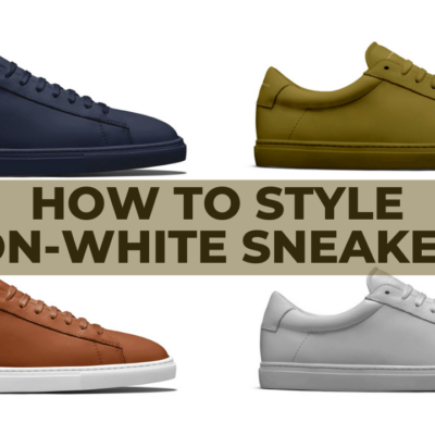 How To Style Colored Sneakers For Men | Non-White Sneakers