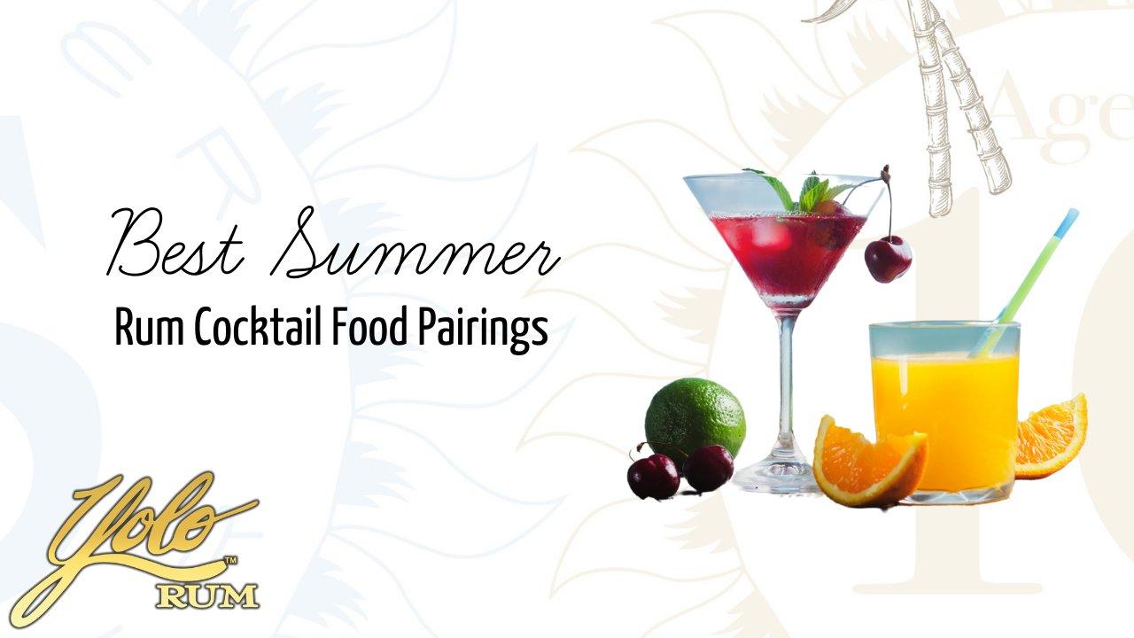 best summer rum cocktail food pairings