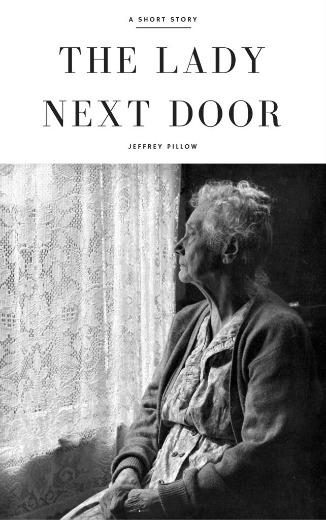 the_lady_next_door_a_short_story_by_jeffrey_pillow