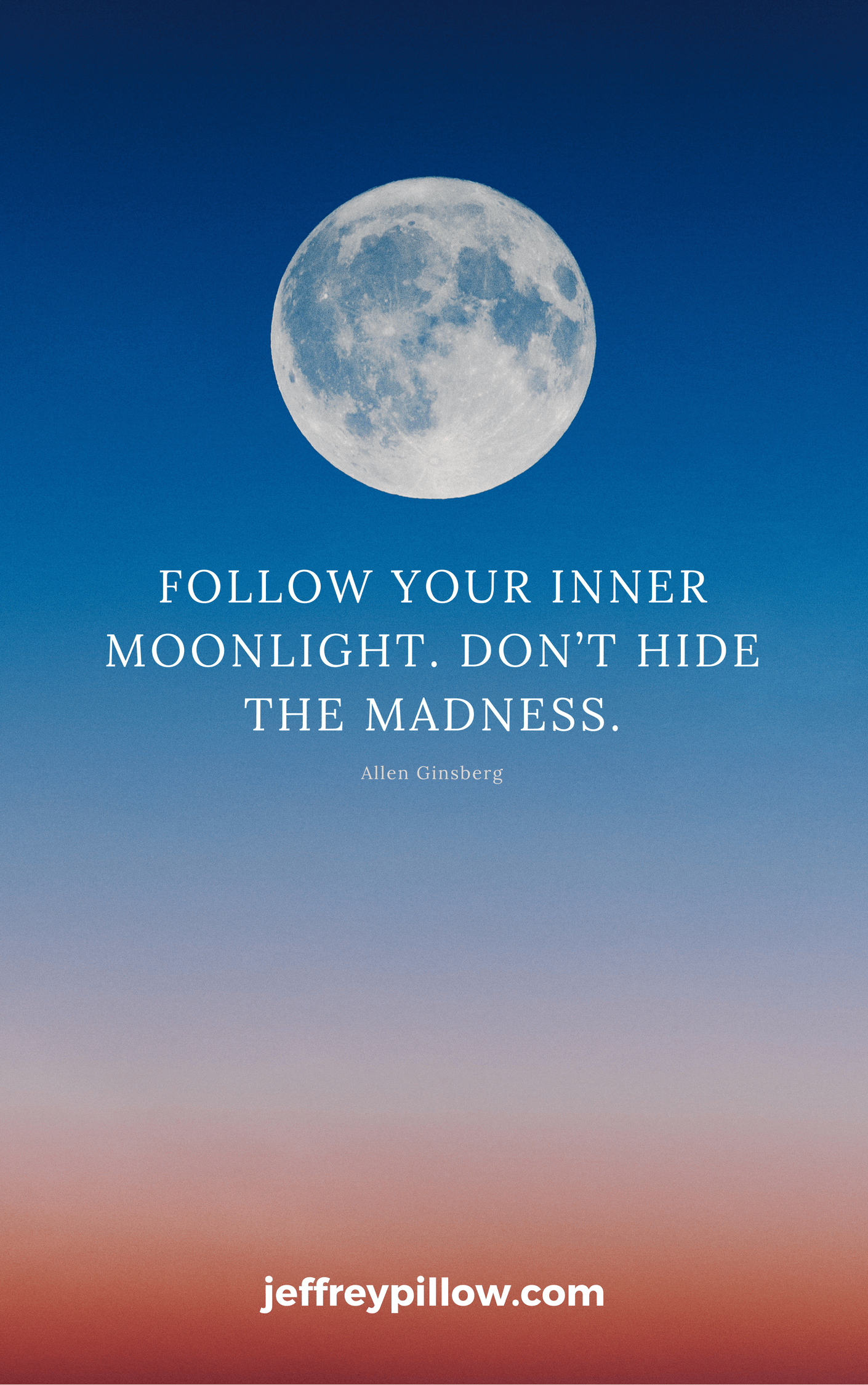 """Allen Ginsberg on telling your own story: """"Follow your inner moonlight. Don't hide the madness."""""""