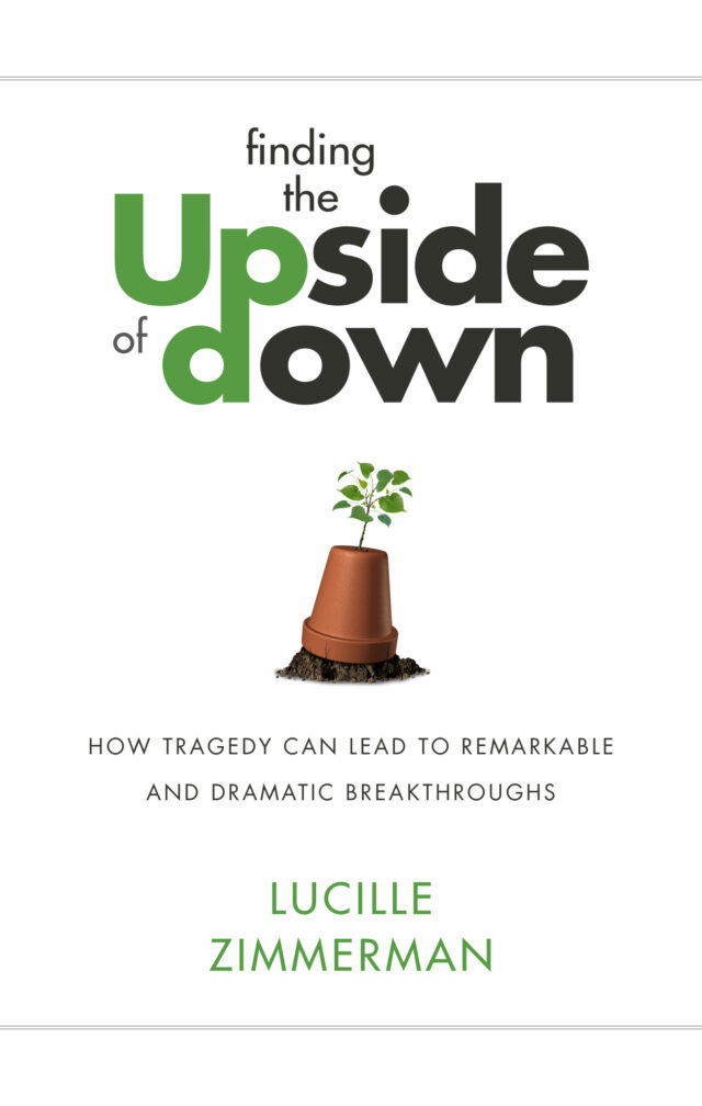 Finding the Upside of Down by Lucille Zimmerman