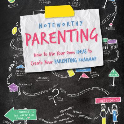 Noteworthy Parenting by Kristin Buchtel