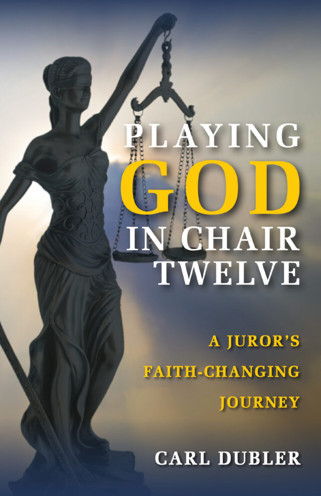 Playing God in Chair Twelve by Carl Dubler