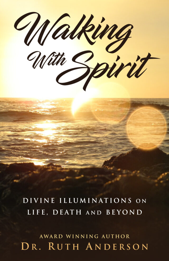 Walking With Spirit by Dr. Ruth Anderson