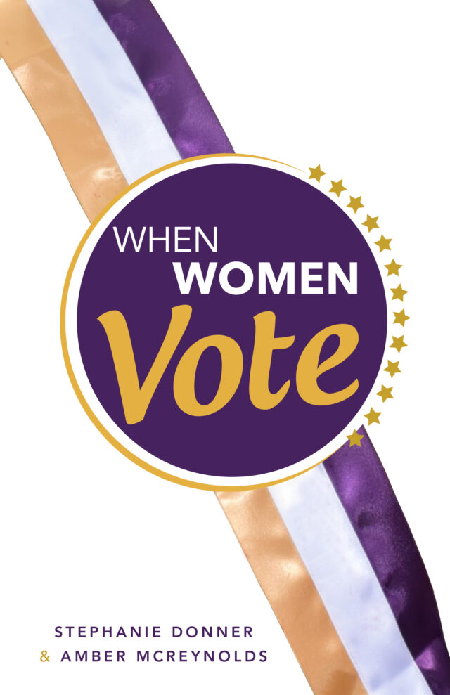 When Women Vote by Stephanie Donner and Amber McReynolds