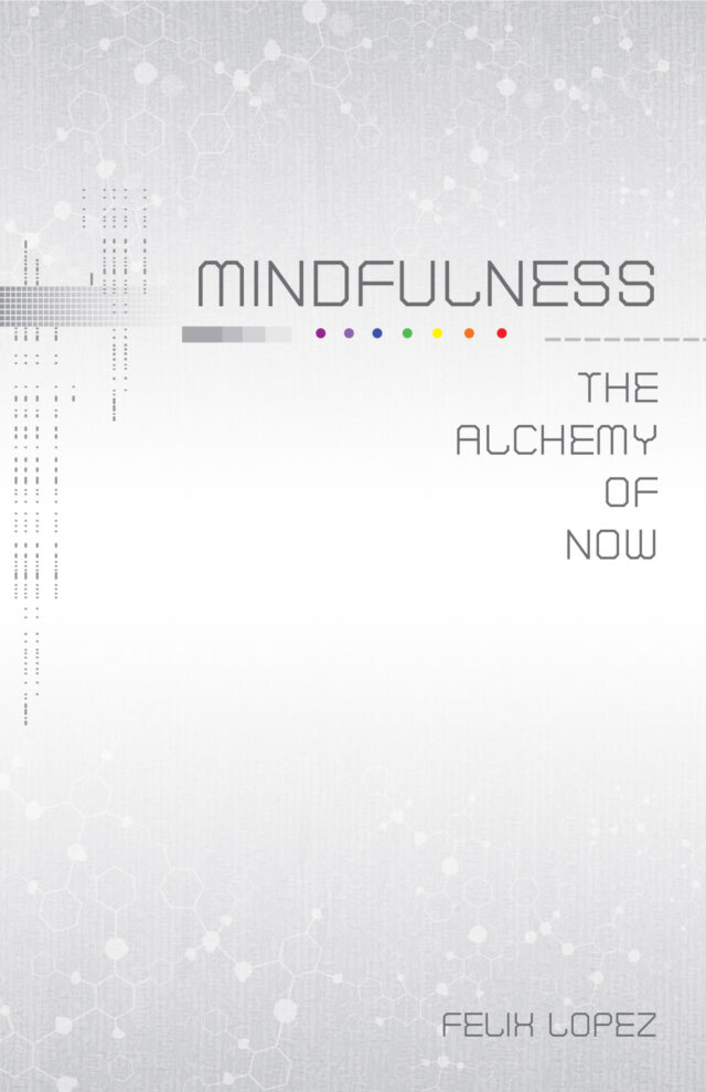 Mindfulness by Felix Lopez