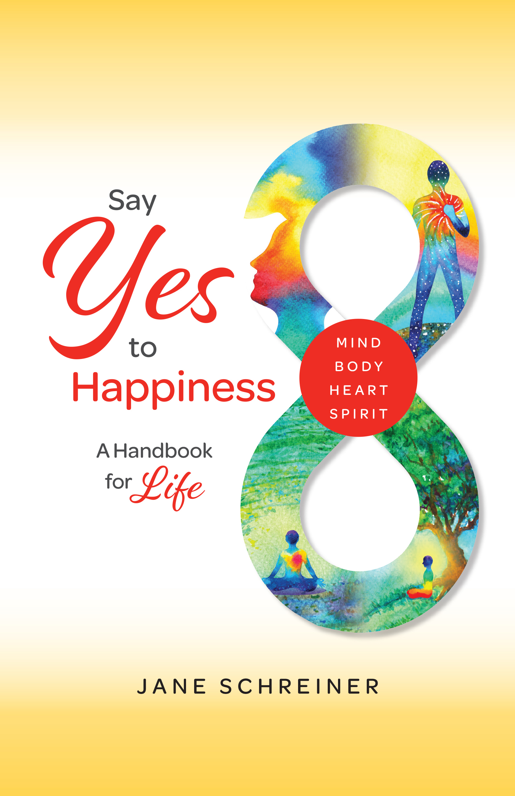 Say Yes to Happiness