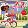 nola-the-nurse-shes-on-the-go-revised-version