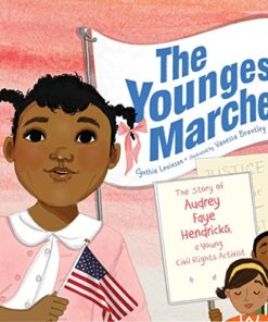 the-youngest-marcher-the-story-of-audrey-faye-hendricks-a-young-civil-rights-activist