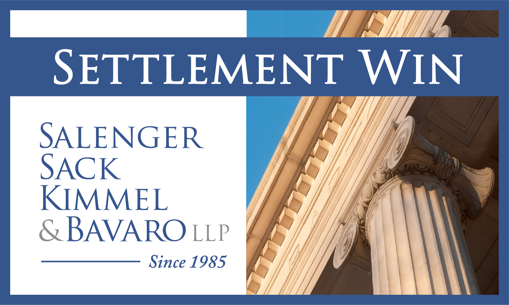 $3.5M SETTLEMENT & JUSTICE FOR ANOTHER CLIENT