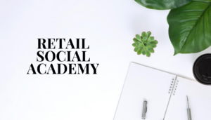 Retail Social Academy