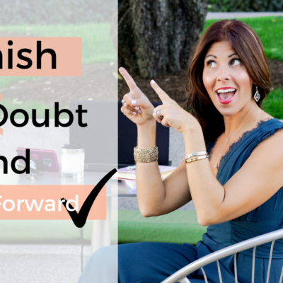 Banish Self Doubt and Move Forward in the New Year!!!
