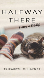 Halfway There: Lessons at Midlife