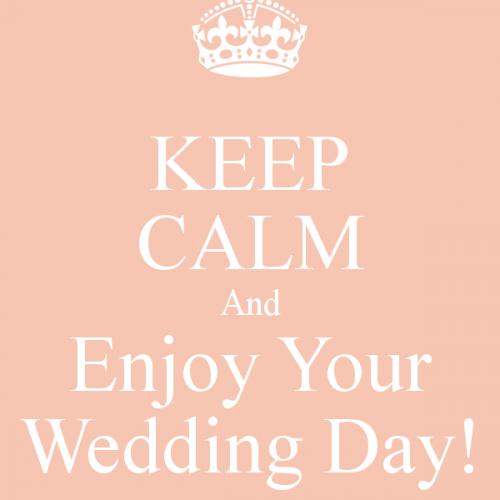 Keep Calm Enjoy Your Day