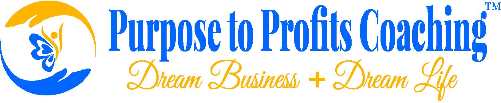 Purpose to Profits Coaching: Quantum Leap Your Biz to 6 Figures+