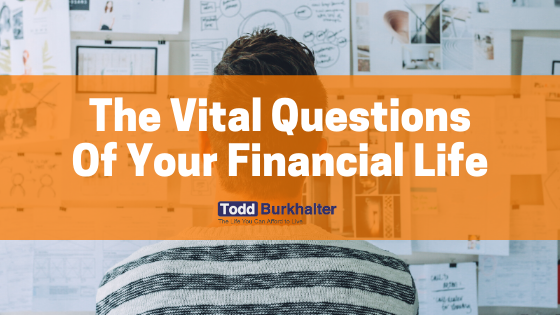 The Vital Questions of Your Financial Life