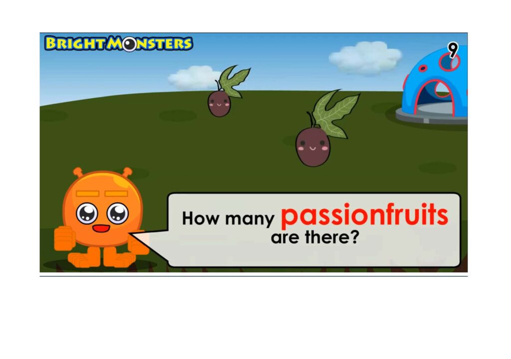 Bright Monsters - Counting 2 passion fruits.