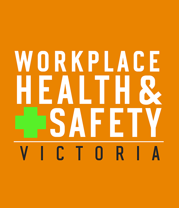 Workplace Health & Safety Victoria