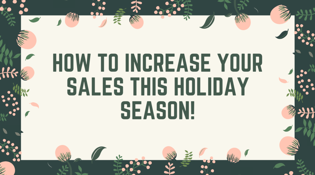 How to increase your sales this holiday season