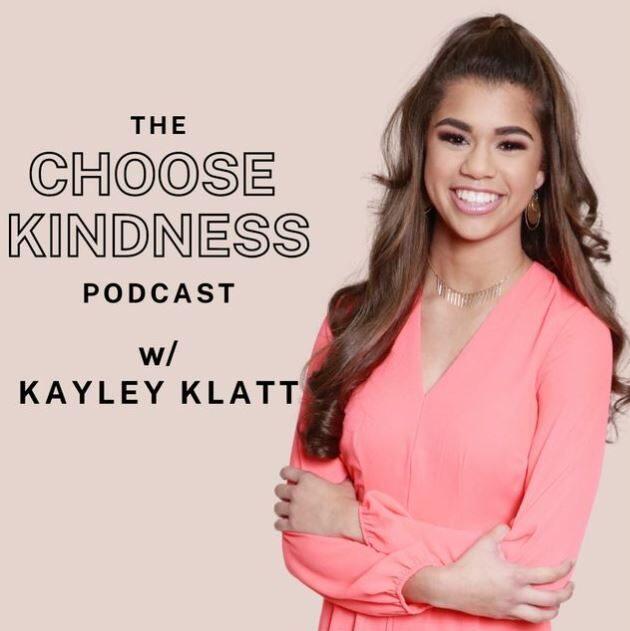 the choose kindness podcast with kayley klatt
