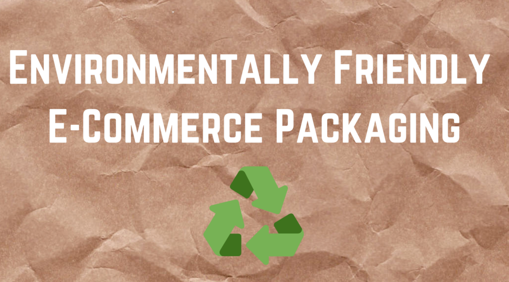 eco-friendly e-commerce packaging
