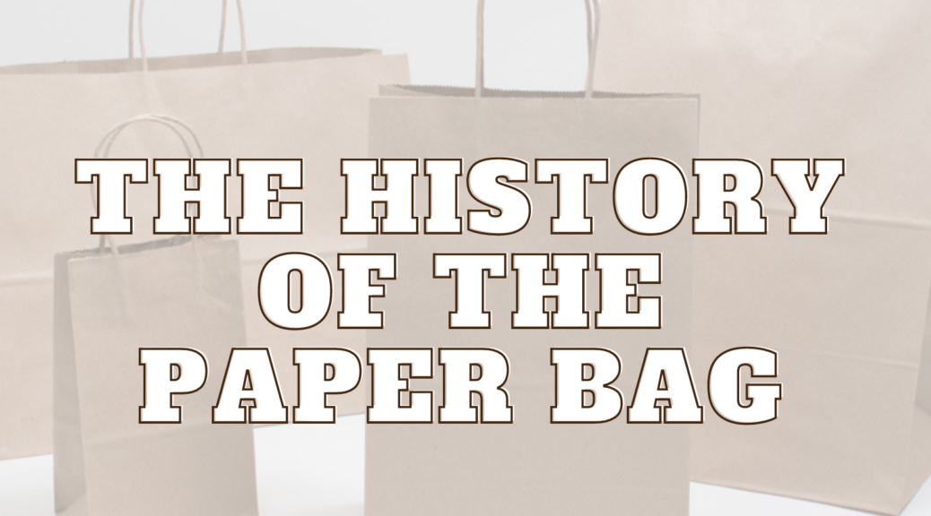 The history of the paper bag