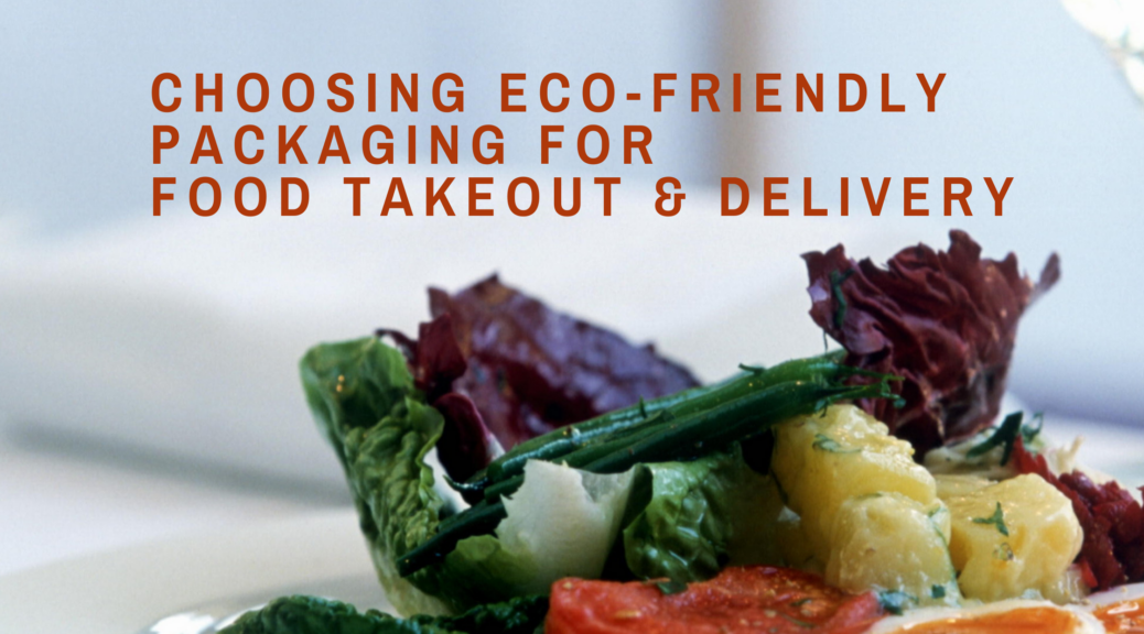 Eco-friendly restaurant takeout packaging