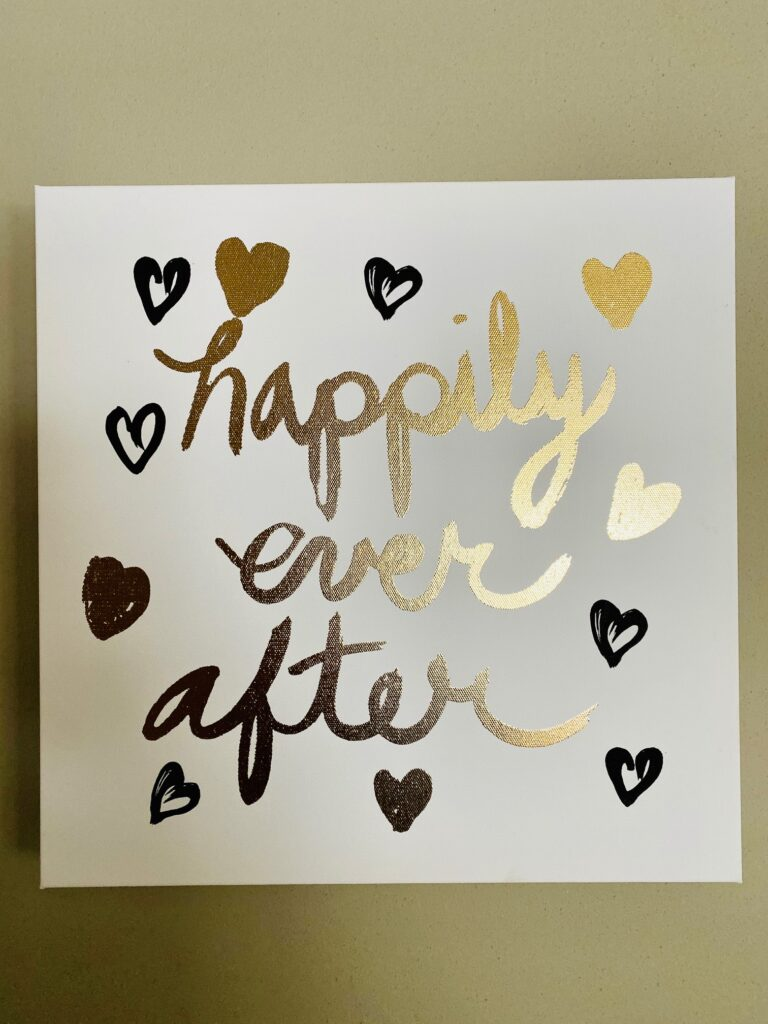 """Happily Ever After Sign (14""""x14"""")"""