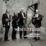 """Jim Gaudet and the Railroad Boys CD """"When It Rains"""" is now available."""