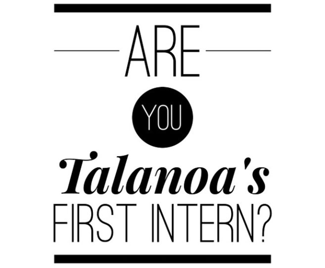 Are You Talanoa's First Intern?