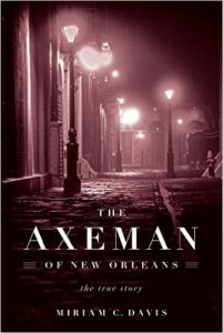 DAVIS--THE AXEMAN OF NEW ORLEANS cover
