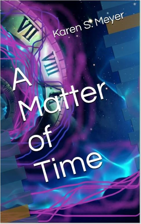 free drawing for A Matter of Time by Karen S. Meyer - sign up here! Winners will be notified!