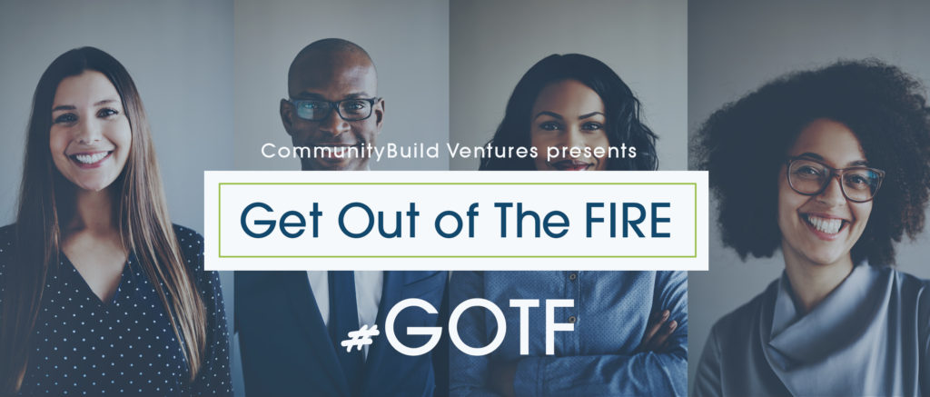 get out of the fire