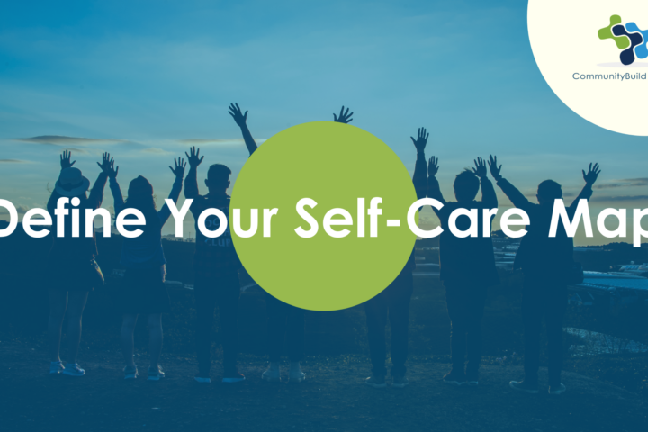 Define Your Self-Care Map