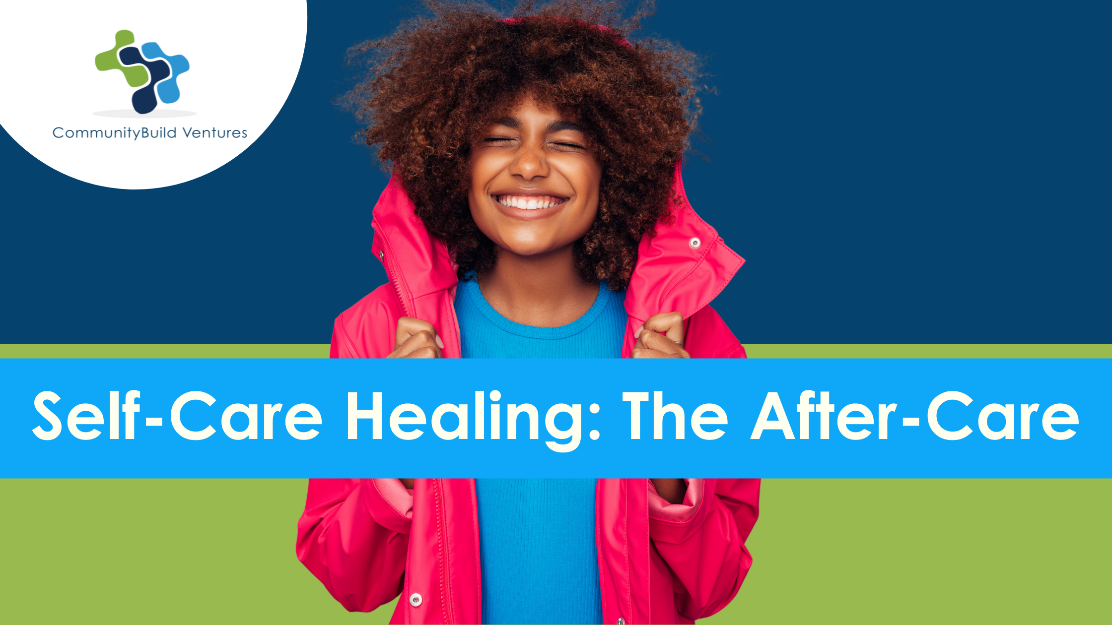 Self-Care Healing: The After-Care