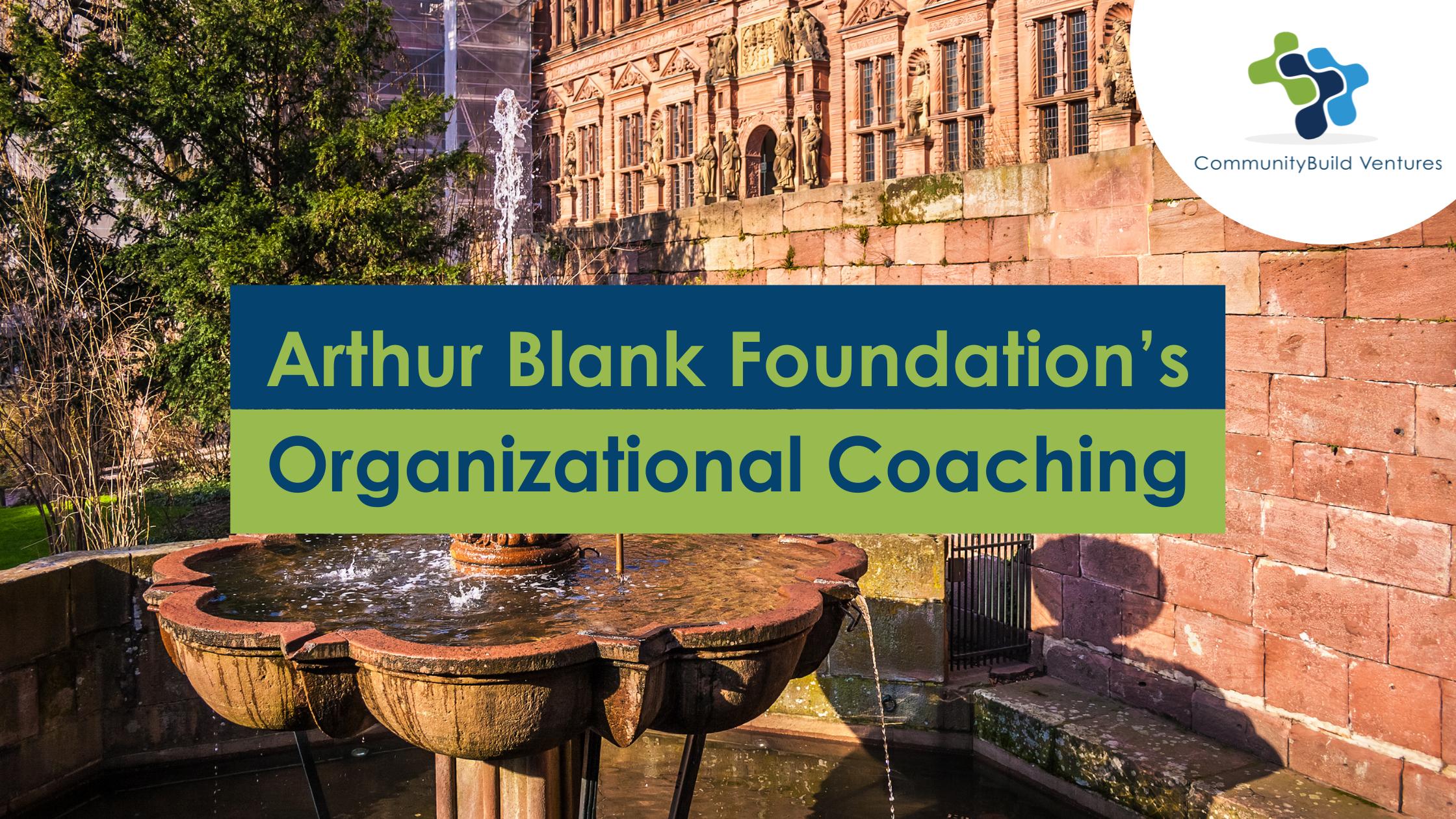 Arthur Blank Foundation's Organizational Coaching