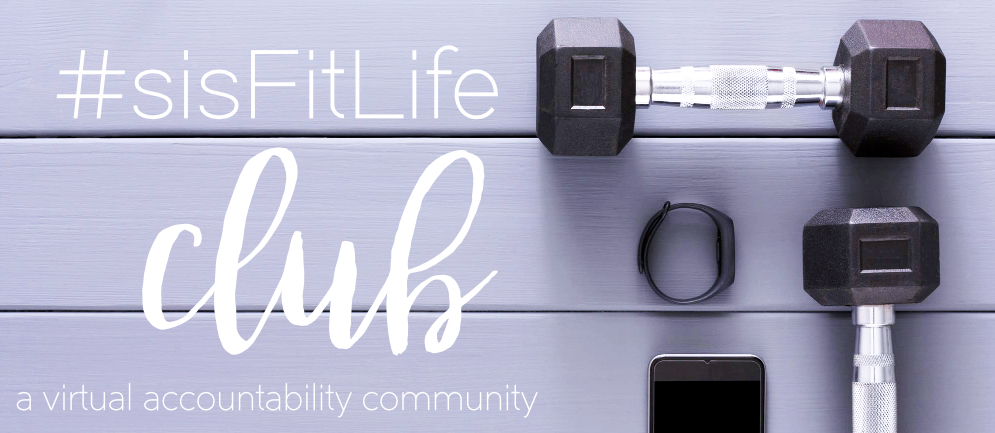 join the #sisFitLifeClub