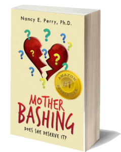 Mother Bashing - Book Cover - Dr. Nancy E. Perry