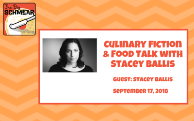 Culinary Fiction & Food Talk with Stacey Ballis (#26)