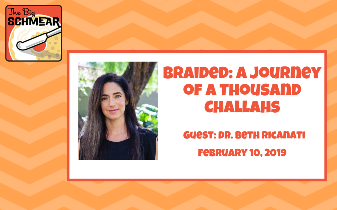 Braided: A Journey of a Thousand Challahs (#31)