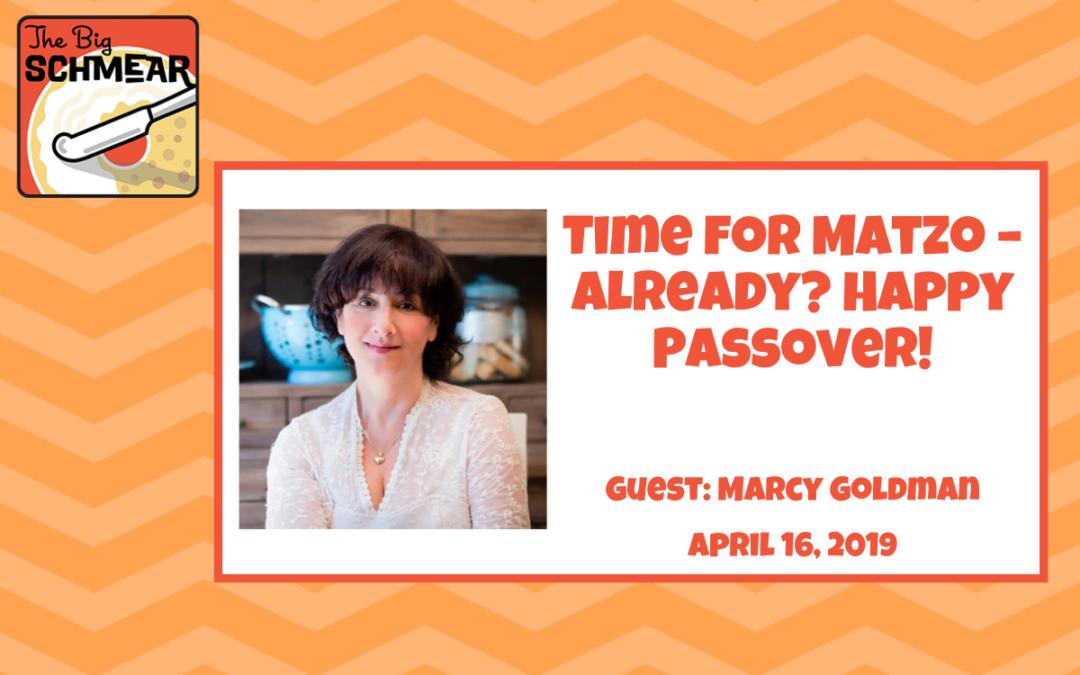 Time for Matzo – Already? Happy Passover! (#35)